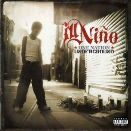 Ill Niño ‎– One Nation Underground