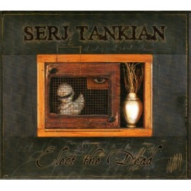 Tankian Serj – Elect The Dead (Digipack)