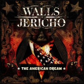 Walls Of Jericho ‎– The American Dream
