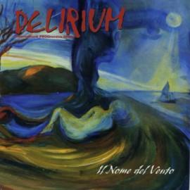 Delirium - Il Nome Del Vento (Digipack)