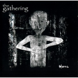 Gathering (The) ‎– Home
