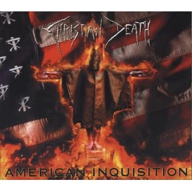 Christian Death ‎– American Inquisition (Digipack)