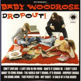 Baby Woodrose ‎– Dropout!