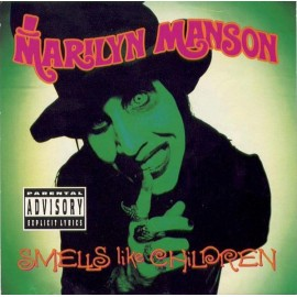 Marilyn Manson ‎– Smells Like Children