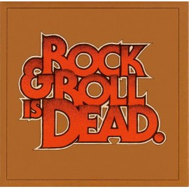 Hellacopters (The) ‎– Rock & Roll Is Dead