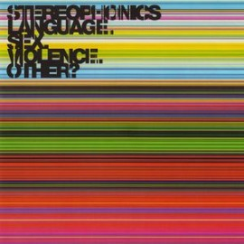 Stereophonics – Language.Sex.Violence.Other?