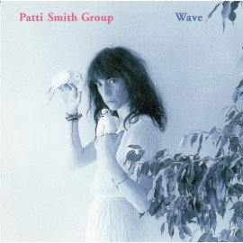 Patti Smith Group – Wave