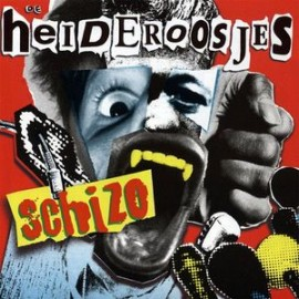 Heideroosjes (De) – Schizo