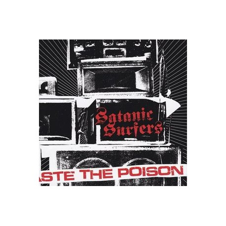 Satanic Surfers ‎– Taste The Poison