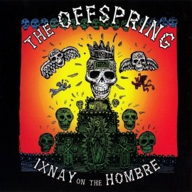 Offspring (The) ‎– Ixnay On The Hombre