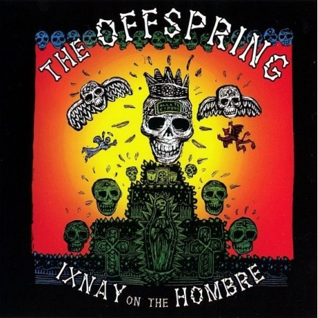 Offspring (The) – Ixnay On The Hombre
