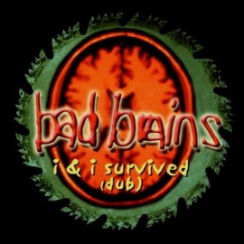 Bad Brains ‎– I And I Survived (Dub)