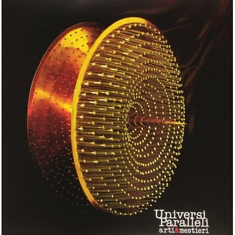 """Arti & Mestieri – Universi Paralleli (Vinile 12"""")"""