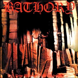 "Bathory - Under The Sing Of The Black Mark (Vinile 12"")"