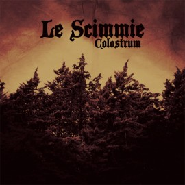 Scimmie (Le) - Colostrum
