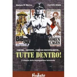 Tutte Dentro! – Il Cinema Della Segregazione Femminile