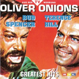 Oliver Onions - Bud Spencer & Terence Hill Greatest Hits