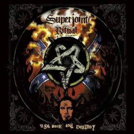 Superjoint Ritual – Use Once And Destroy (Digipack)