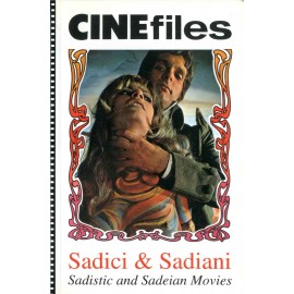 Cinefiles - Sadici & Sadiani - Sadistic and Sadeian Movies