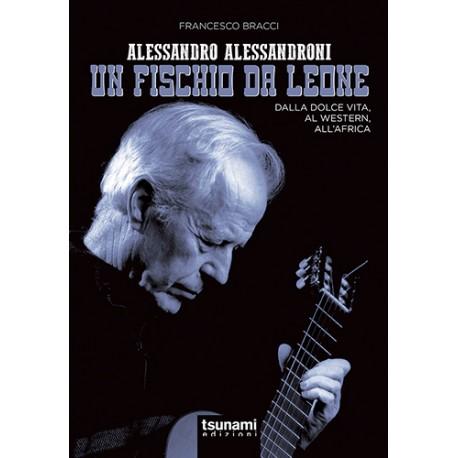 Alessandro Alessandroni - Un Fischio da Leone
