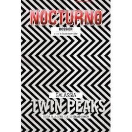 """Nocturno 174: Dossier """"Galassia Twin Peaks"""""""