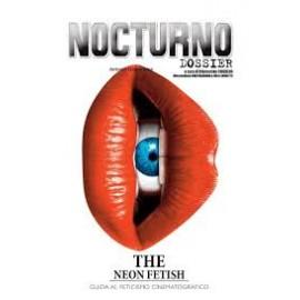 """Nocturno 169: Dossier """"The Neo Fetish"""""""
