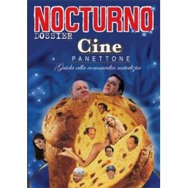 """Nocturno 41: Dossier """"CinePanettone"""""""