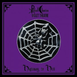 "Paul Chain Violet Theatre ‎- Highway To Hell (Vinile Colorato 12"")"