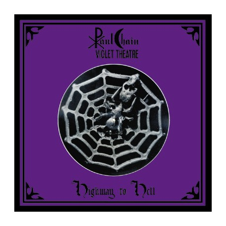 """Paul Chain Violet Theatre - Highway To Hell (Vinile Colorato 12"""")"""