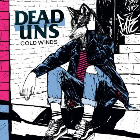 Dead'Uns - Cold Winds (Digipak)