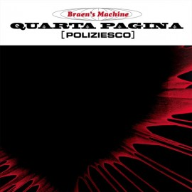 "Braen's Machine - Quarta Pagina: Poliziesco (Vinile 12"" + Cd)"