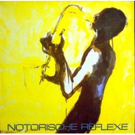 "Notorische Reflexe - Notorische Reflexe (Vinile 12"")"