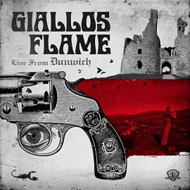 """Giallos Flame - Live From Dunwich (Vinile 12"""")"""