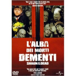Shaun Of The Dead - L'Alba Dei Morti Dementi