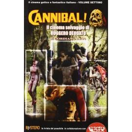 Cannibal! - Il Cinema Selvaggio Di Ruggero Deodato