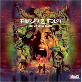 Frizzi 2 Fulci - Live At Union Chapel (2 Cd)