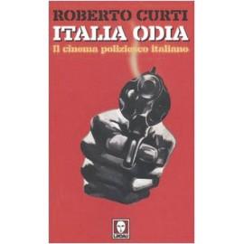 Italia Odia - Il Cinema Poliziesco Italiano