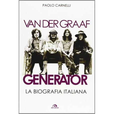 Van Der Graaf Generator - La Biografia Italiana