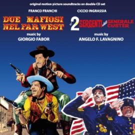 Due Mafiosi Nel Far West / I 2 Sergenti Del Generale Custer (2 Cd)