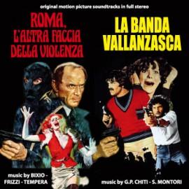 Roma, L'Altra Faccia Della Violenza / La Banda Vallanzasca
