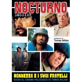 """Nocturno 39: Dossier """"Monnezza E I Suoi Fratelli"""" (Tomas Milian)"""