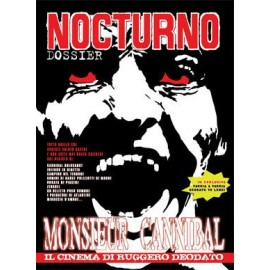 "Nocturno 73: Dossier ""Monsieur Cannibal"" (Ruggero Deodato)"