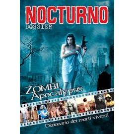 """Nocturno 28: Dossier """"Zombi Apocalypse"""" (Morti Viventi)"""