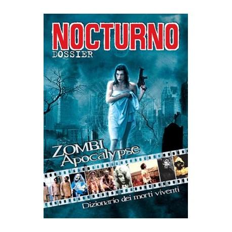 """Nocturno 28: Dossier """"Zombi Apocalypse"""""""