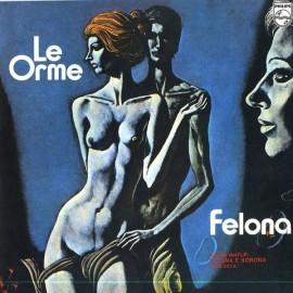 "Orme (Le) - Felona (Vinile 7"")"